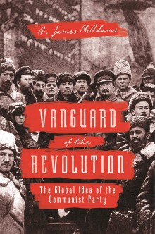 Vanguard of the Revolution: Melancholy, Remorse and Resignation in a Year of Communist Anniversaries