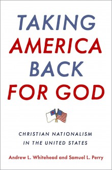 Taking America Back for God, Christian Nationalism in the United States