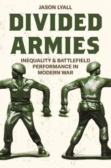 Divided Armies: Inequality & Battlefield Performance in Modern War