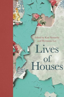 The Lives of Houses