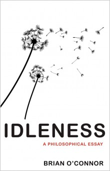 Idleness at a Time of Crisis: A Philosophical Essay
